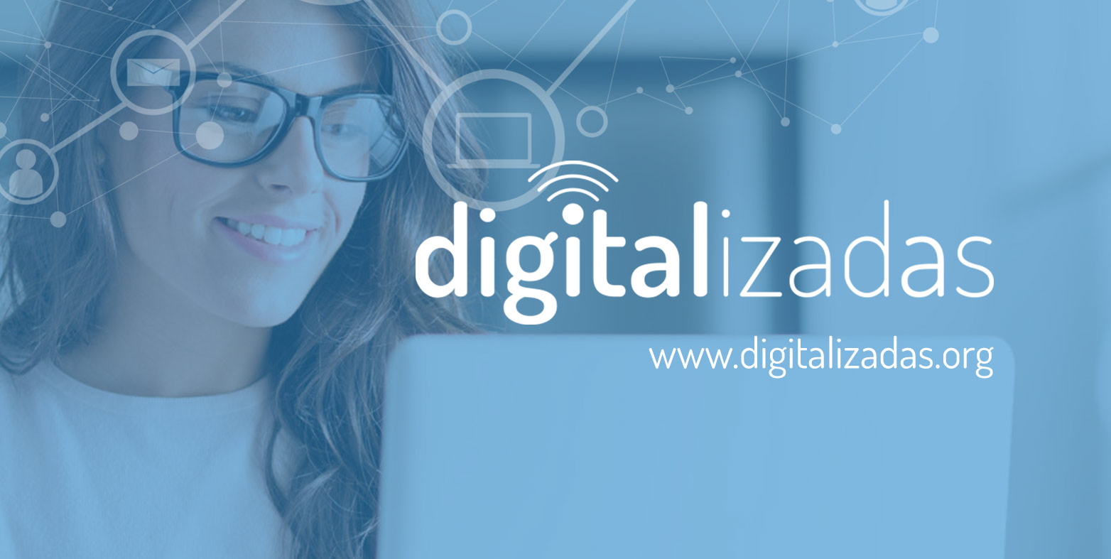 Digitalizadas formará a 3000 mujeres en Competencias Digitales