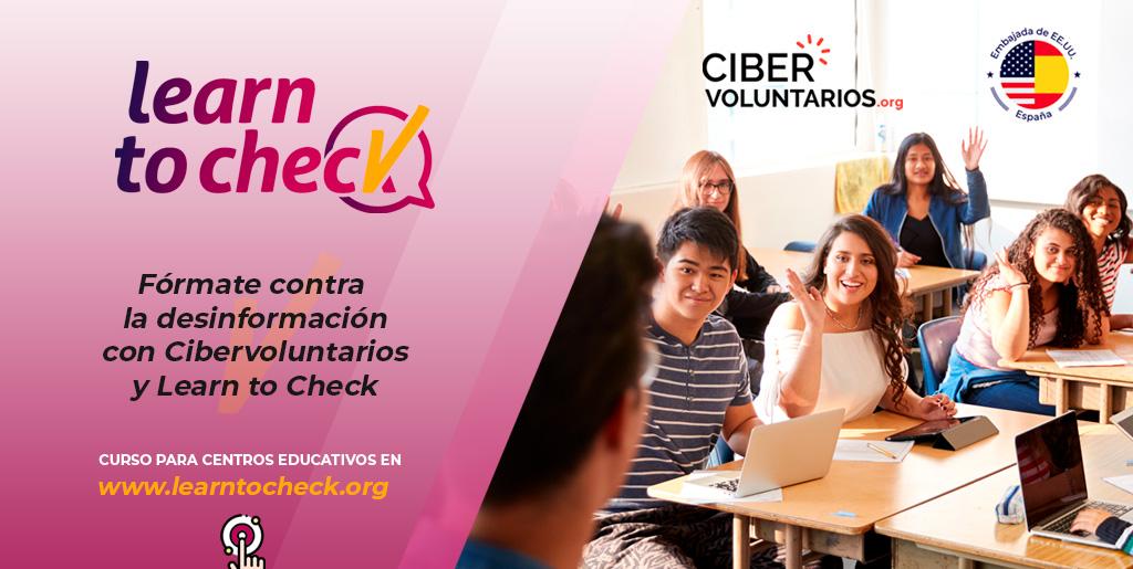 """""""Fórmate contra la desinformación con Cibervoluntarios y Learn to Check""""  Cursos gratuitos de verificación digital para jóvenes"""