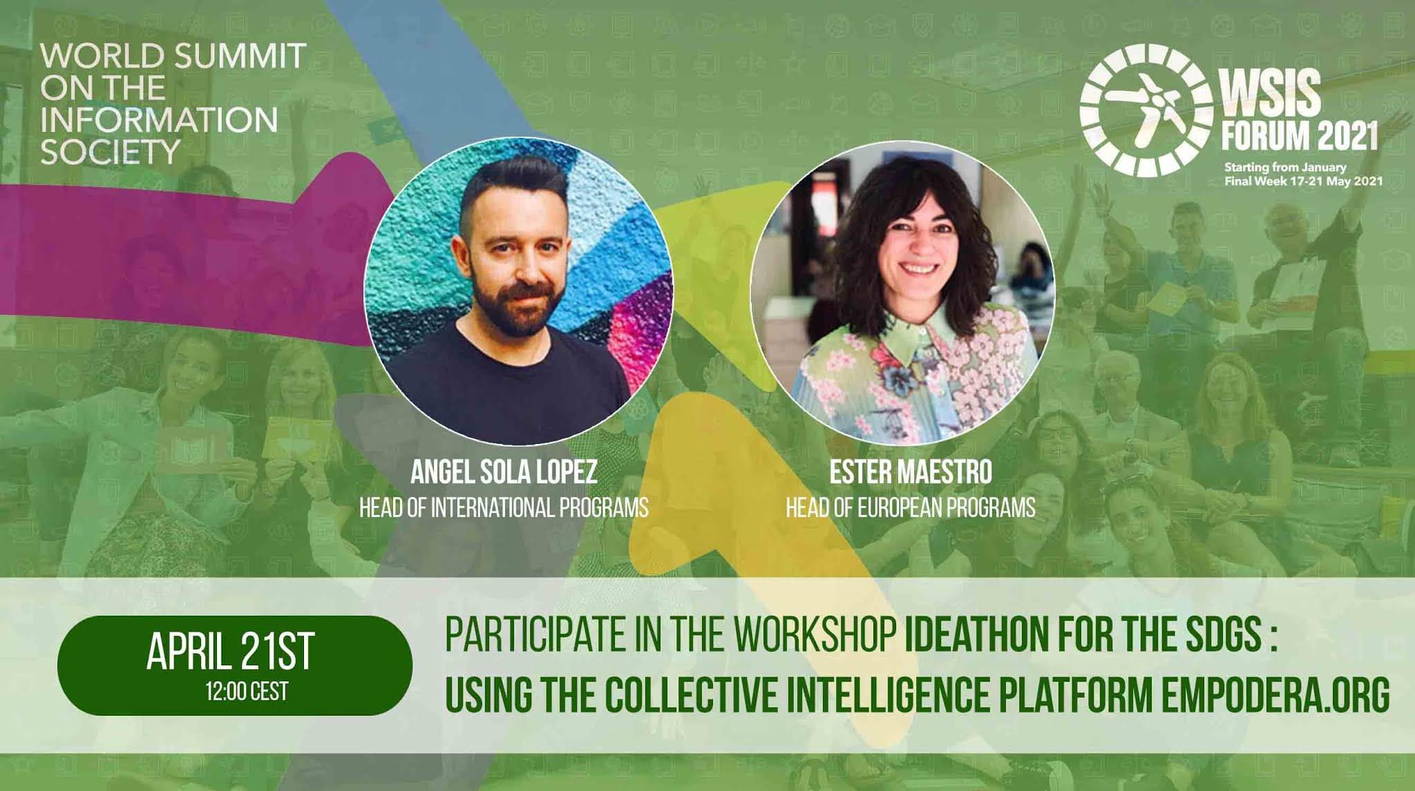Ideathon for the SDGs in WSIS Forum: Using the Collective Intelligence Platform Empodera.org to create collaborative solutions